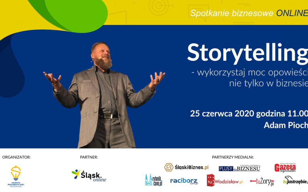 """""""Storytelling – wykorzystaj moc opowieści nie tylko w biznesie"""""""